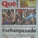 """Portada del diario Que (el panfleto propagandístico de Intereconomia TV)(y del PP), 4 páginas hablando de """"violencia"""" y ni una sola palabra de lo que se aprobaba ese día en el parlamento catalán."""